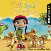 Wissper: Ein Tag bei den Erdmännchen und zwei weitere Geschichten: Wo ist Peggy Pinguin? / Ein Tag bei den Erdmännchen / Ein Ele