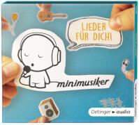 Minimusiker, Lieder für dich! CD