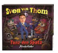 van Thom, Tanz den Spatz CD