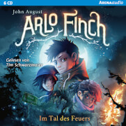 August, John: Arena audio  Arlo Finch im Tal des Feuers (6 CDs)