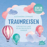 Lennarz, Traumreisen Mutige Kinder CD