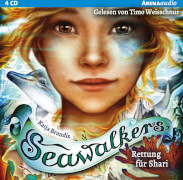 Brandis, Katja: Seawalkers # Rettung für Shari Band 2(4CDs). Ab 10 Jahre.