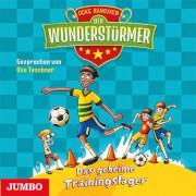 Der Wunderstürmer [3]. Das geheime Trainingslager. 1 Audio-CD
