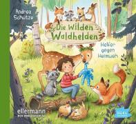 Vier wilde Waldhelden. Helfer gegen Heimweh CD