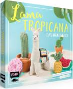 Lama Tropicana ? Das Häkelbuch