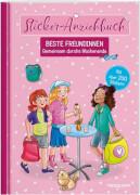 Tessloff Sticker-Anziehbuch. Beste Freundinnen. Gemeinsam durchs Wochenende. Mit über 200