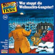 CD TKKG Folge 134: Wer stoppt die Weihnachts-Gangster?