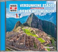 Tessloff WAS IST WAS Hörspiel: Versunkene Städte/ Die sieben Weltwunder