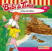 Bibi und Tina .: Folge 61: Bibi und Tina retten die Biber (CD)