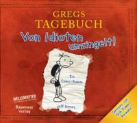 CD Gregs Tagebuch 1, Gregs Tagebuch - Von Idioten umzingelt! Ab 10 Jahren