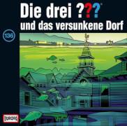 CD Die Drei ???: und das versunkene Dorf, Folge 136