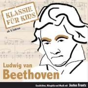 CD Klassik für Kids: Beethoven
