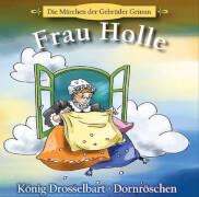 CD Frau Holle/Drosselbart/Dornröschen