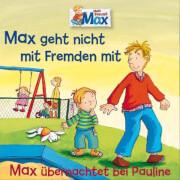 CD Max 2: geht nicht mit Fremden