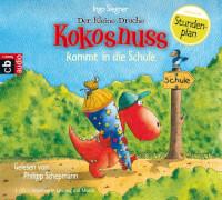 Der kleine Drache Kokosnuss - Der kleine Drache Kokosnuss kommt in die Schule (CD)
