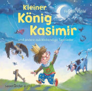 CD Vahle: Kleiner König Kasimir und andere Tanzlieder