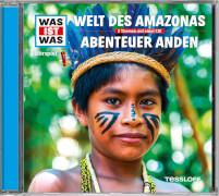 Tessloff WAS IST WAS Hörspiel: Welt des Amazonas/ Abenteuer Anden