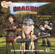 Dragons - Folge 28: Die Werwolf-Flügler (CD)