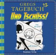 Gregs Tagebuch - Folge 12: Und tschüss! (CD)