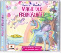 Einhorn-Paradies - Folge 2: Magie der Freundschaft (CD)