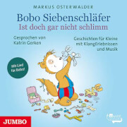 CD Bobo Siebenschläfer - Ist doch gar nicht schlimm, 1 Audio-CD