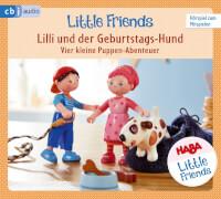 HABA Little Friends - Lilli und der Geburtstags-Hund, 1 Audio-CD, Kinderhörbuch, Laufzeit: 1h 07, ab 3 Jahren