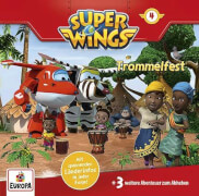 Super Wings, Folge 4: Das Trommelfest, CD, ab 3 Jahre
