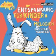 CD Entspannung für Kinder. Klassische Melodien zum Kuscheln und Ausruhen