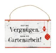 Coppenrath 13699 Gartenschild Erst das Vergnügen#